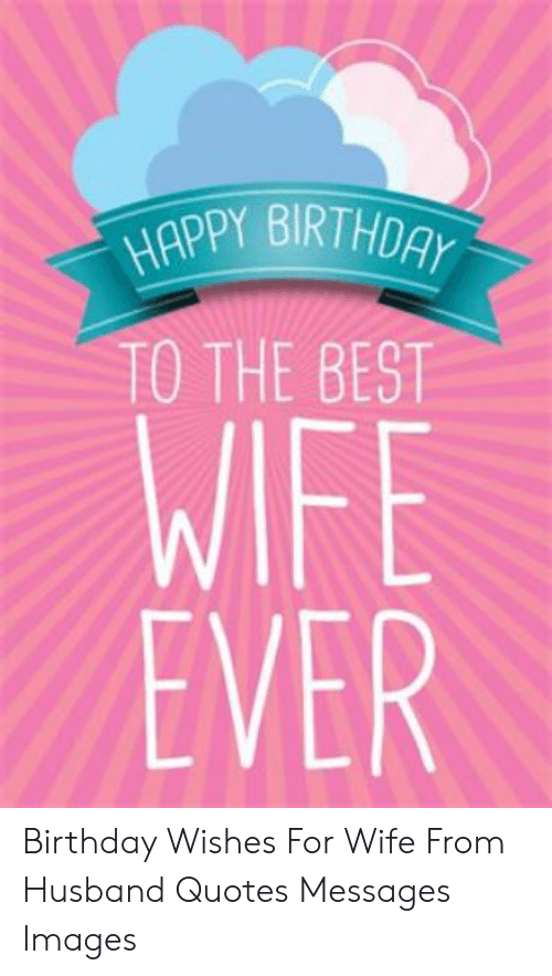 🐣 25 Best Memes About Birthday Wishes for Wife