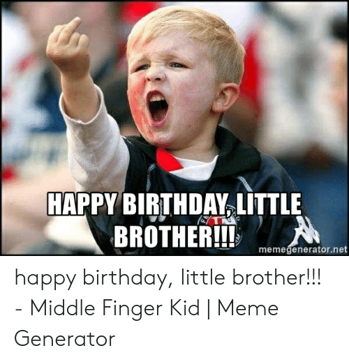 🐣 25+ Best Memes About Happy Birthday Little Brother