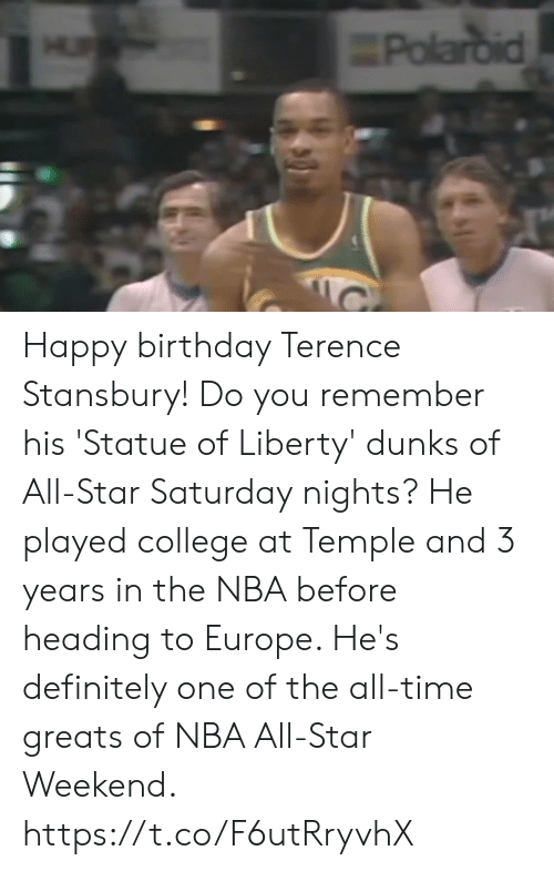nba all star weekend: Happy birthday Terence Stansbury!  Do you remember his 'Statue of Liberty' dunks of All-Star Saturday nights?  He played college at Temple and 3 years in the NBA before heading to Europe. He's definitely one of the all-time greats of NBA All-Star Weekend. https://t.co/F6utRryvhX
