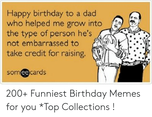25 Best Memes About Happy Birthday Dad Funny Meme Happy