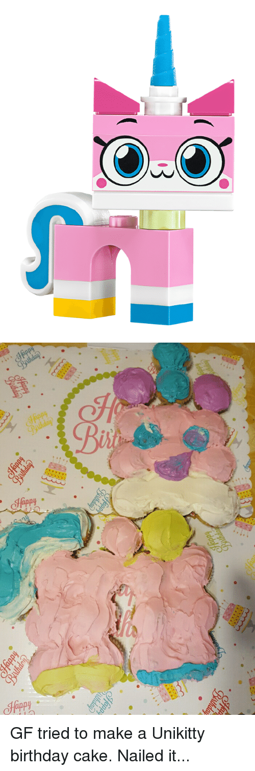 Birthday, Funny, and Cake: Happy GF tried to make a Unikitty birthday cake. Nailed it...