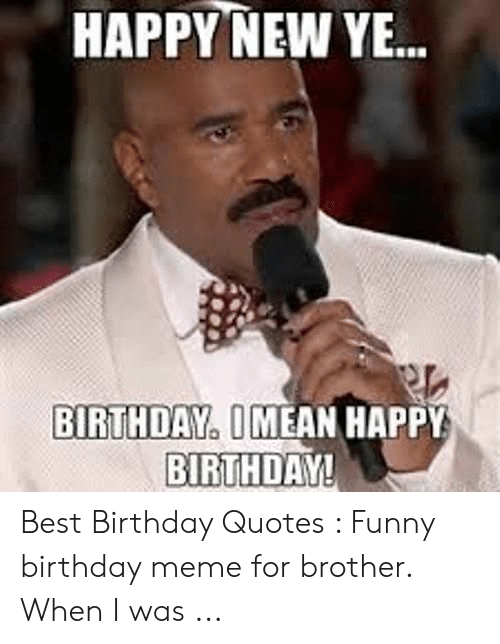 🐣 25+ Best Memes About Birthday Meme for Brother | Birthday