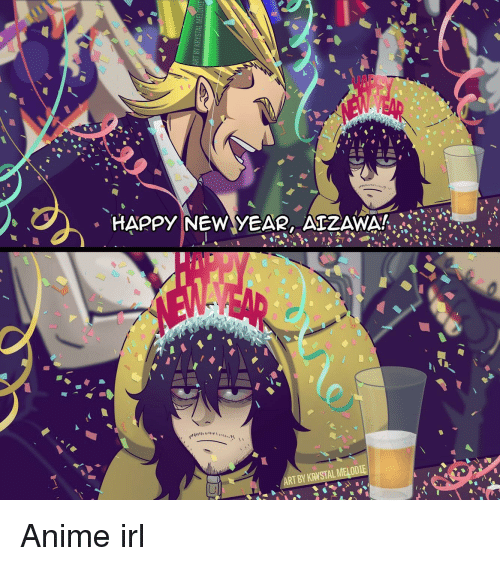 Happy New Year Aizawa Art By Krystal Melodie Anime Meme On