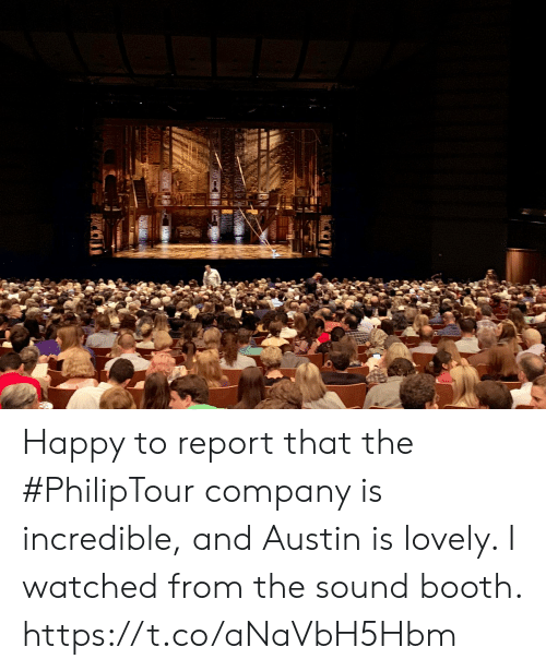 Memes, Happy, and Austin: Happy to report that the #PhilipTour company is incredible, and Austin is lovely.  I watched from the sound booth. https://t.co/aNaVbH5Hbm