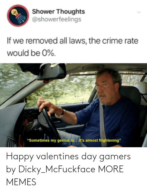 dank: Happy valentines day gamers by Dicky_McFuckface MORE MEMES