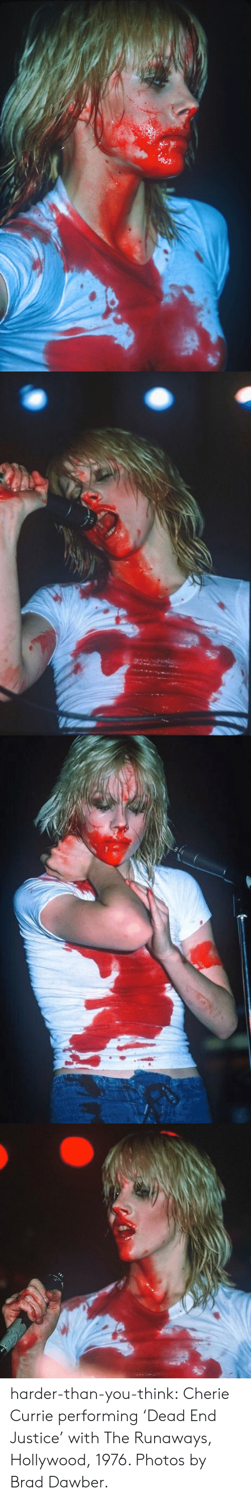 Brad: harder-than-you-think:  Cherie Currie performing 'Dead End Justice' with The Runaways, Hollywood, 1976. Photos by Brad Dawber.