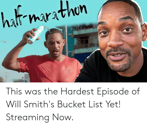 Bucket List, Dank, and 🤖: hat marathn This was the Hardest Episode of Will Smith's Bucket List Yet! Streaming Now.