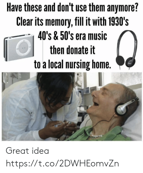Nursing: Have these and don't use them anymore?  Clear its memory, fill it with 1930's  40's & 50's era music  then donate it  to a local nursing home. Great idea https://t.co/2DWHEomvZn