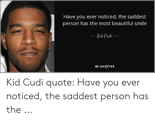 🐣 25+ Best Memes About Kid Cudi Quote | Kid Cudi Quote Memes
