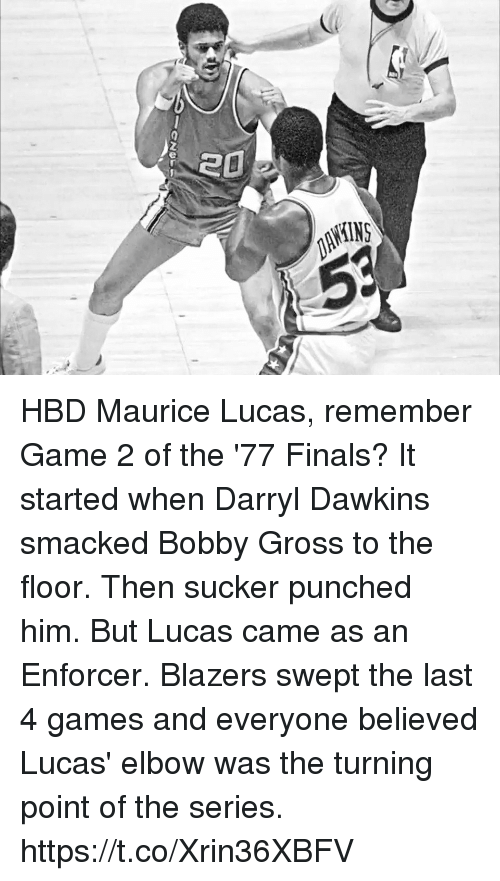 Finals, Memes, and Game: HBD Maurice Lucas, remember Game 2 of the '77 Finals?  It started when Darryl Dawkins smacked Bobby Gross to the floor. Then sucker punched him. But Lucas came as an Enforcer. Blazers swept the last 4 games and everyone believed Lucas' elbow was the turning point of the series. https://t.co/Xrin36XBFV