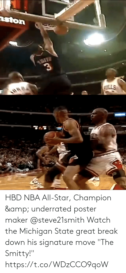 """nba all star: HBD NBA All-Star, Champion & underrated poster maker @steve21smith   Watch the Michigan State great break down his signature move """"The Smitty!"""" https://t.co/WDzCCO9qoW"""