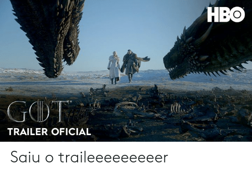 Hbo, Memes, and 🤖: HBO  TRAILER OFICIAL Saiu o traileeeeeeeeer