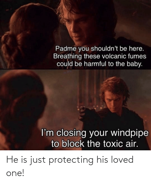 protecting: He is just protecting his loved one!