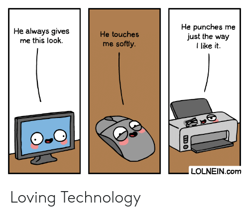 Technology, Com, and Look: He punches me  just the way  like it  He always gives  me this look  He touches  me softly.  LOLNEIN.com Loving Technology