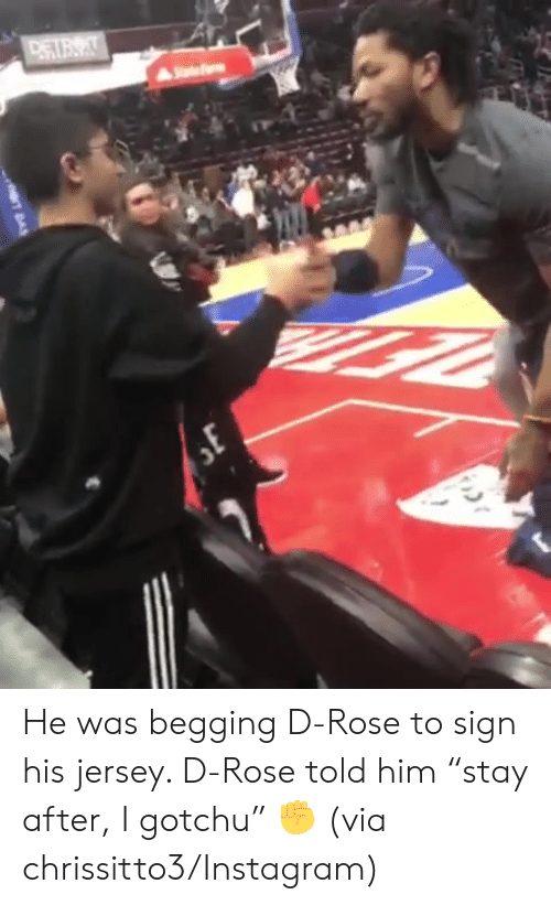 "Gotchu: He was begging D-Rose to sign his jersey. D-Rose told him ""stay after, I gotchu"" ✊  (via chrissitto3/Instagram)"