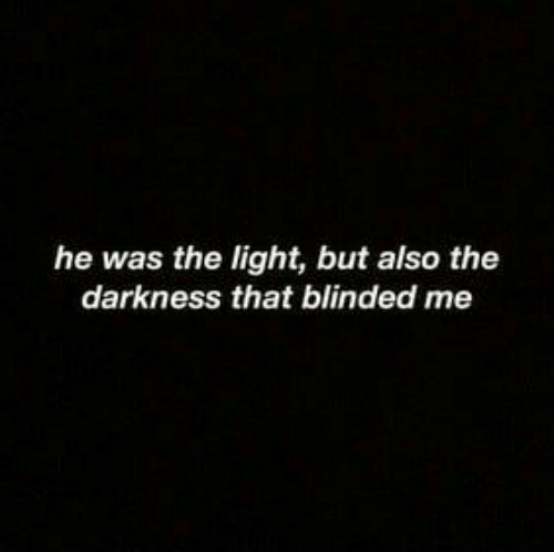The Darkness, Light, and Darkness: he was the light, but also the  darkness that blinded me