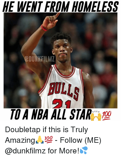nba all stars: HE WENT FROM HOMELESS  EDUNKFILMZ  BULLS  TOA NBA ALL STAR  A PA  100 Doubletap if this is Truly Amazing🙏💯 - Follow (ME) @dunkfilmz for More!💦