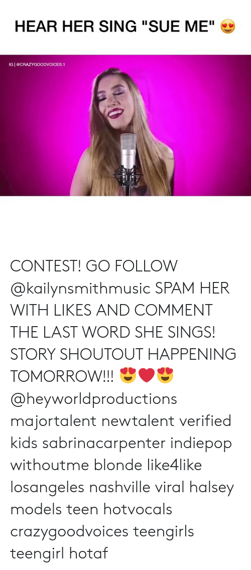 "nashville: HEAR HER SING ""SUE ME""  IG I @CRAZYGOODVOICES.1 CONTEST! GO FOLLOW @kailynsmithmusic SPAM HER WITH LIKES AND COMMENT THE LAST WORD SHE SINGS! STORY SHOUTOUT HAPPENING TOMORROW!!! 😍❤️😍 @heyworldproductions ⠀ ⠀ ⠀ majortalent newtalent verified kids sabrinacarpenter indiepop withoutme blonde like4like losangeles nashville viral halsey models teen hotvocals crazygoodvoices teengirls teengirl hotaf"