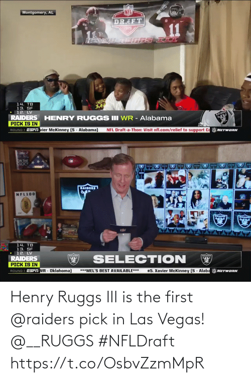 Las Vegas: Henry Ruggs III is the first @raiders pick in Las Vegas! @__RUGGS #NFLDraft https://t.co/OsbvZzmMpR