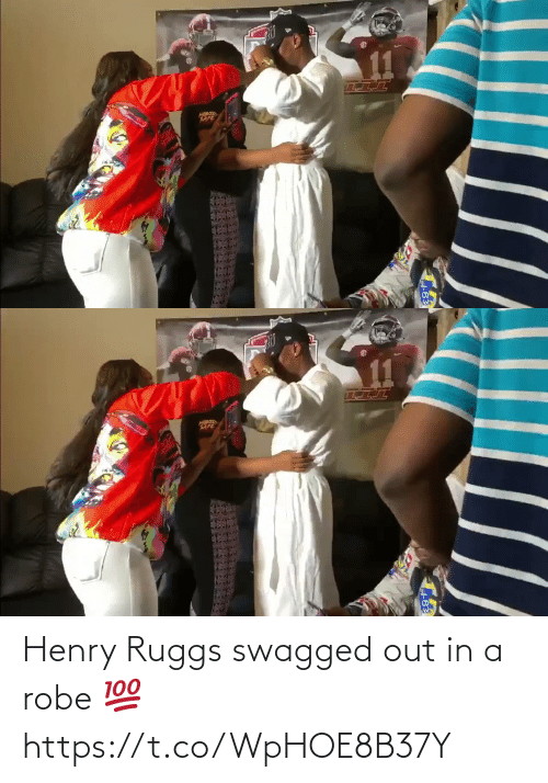 henry: Henry Ruggs swagged out in a robe 💯 https://t.co/WpHOE8B37Y