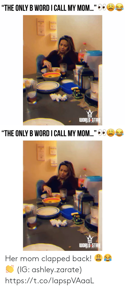 Mom: Her mom clapped back! 😩😂👏 (IG: ashley.zarate) https://t.co/lapspVAaaL