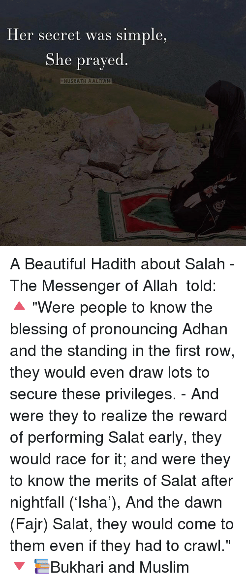 """Rowing: Her secret was simple,  She prayed  -NUSRATH AALIYAH A Beautiful Hadith about Salah - The Messenger of Allah ﷺ told: 🔺 """"Were people to know the blessing of pronouncing Adhan and the standing in the first row, they would even draw lots to secure these privileges. - And were they to realize the reward of performing Salat early, they would race for it; and were they to know the merits of Salat after nightfall ('Isha'), And the dawn (Fajr) Salat, they would come to them even if they had to crawl."""" 🔻 📚Bukhari and Muslim"""