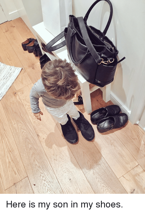 Memes, Shoes, and 🤖: Here is my son in my shoes.