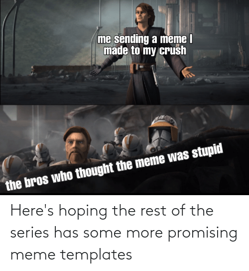 Promising: Here's hoping the rest of the series has some more promising meme templates