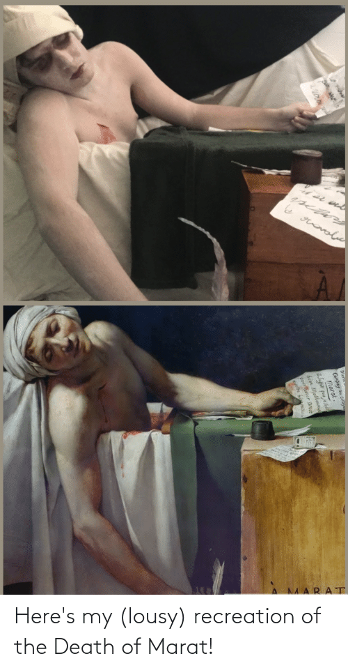 lousy: Here's my (lousy) recreation of the Death of Marat!
