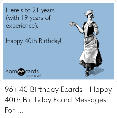 Birthday Ecards And Happy Heres To 21 Years With 19 Of
