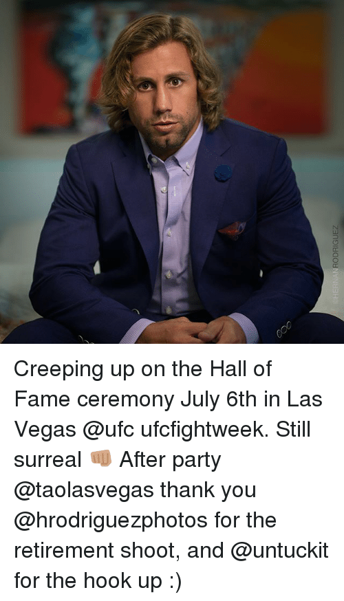 Hook Ups: HERNAN  RODRIGUEZ Creeping up on the Hall of Fame ceremony July 6th in Las Vegas @ufc ufcfightweek. Still surreal 👊🏽 After party @taolasvegas thank you @hrodriguezphotos for the retirement shoot, and @untuckit for the hook up :)