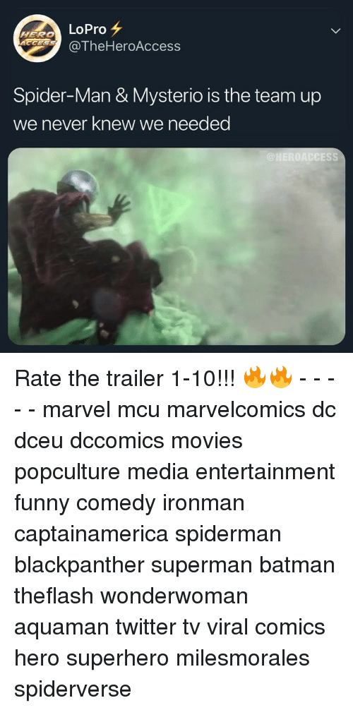 Batman, Funny, and Memes: HERO LoPro  CCE  @TheHeroAccess  Spider-Man & Mysterio is the team up  we never knew we needed  ESS Rate the trailer 1-10!!! 🔥🔥 - - - - - marvel mcu marvelcomics dc dceu dccomics movies popculture media entertainment funny comedy ironman captainamerica spiderman blackpanther superman batman theflash wonderwoman aquaman twitter tv viral comics hero superhero milesmorales spiderverse