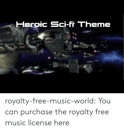 Music, Tumblr, and Blog: Herpic Sci-fr Theme royalty-free-music-world:  You can purchase the royalty free music license here