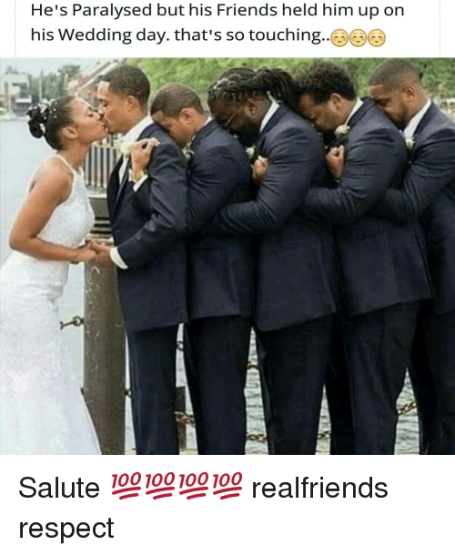 So Touching: He's Paralysed but his Friends held him up on  his Wedding day. that's so touching Salute 💯💯💯💯 realfriends respect