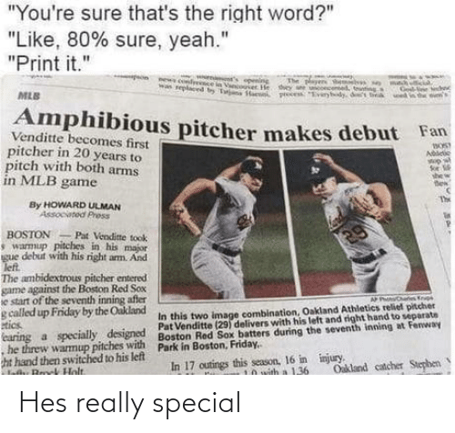 hes: Hes really special