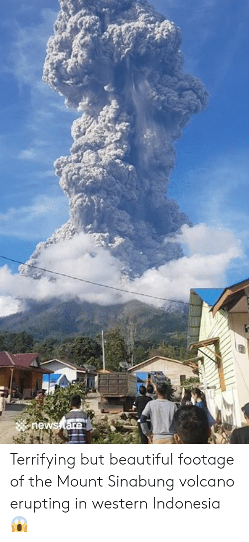 Beautiful, Indonesia, and Volcano: hews tare Terrifying but beautiful footage of the Mount Sinabung volcano erupting in western Indonesia 😱