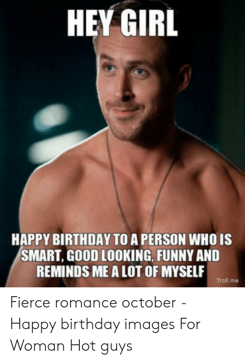 🐣 25+ Best Memes About Hot Guy Happy Birthday | Hot Guy Happy