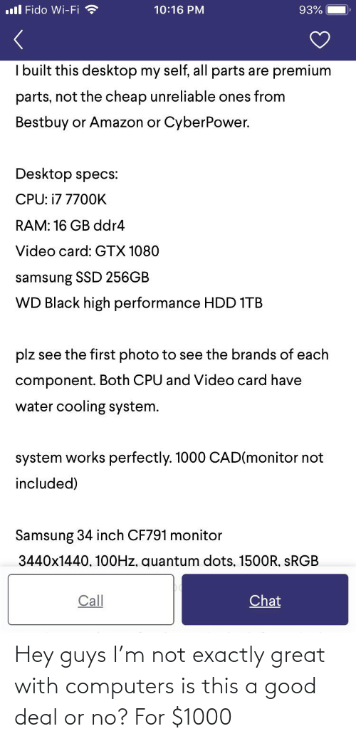 Computers: Hey guys I'm not exactly great with computers is this a good deal or no? For $1000