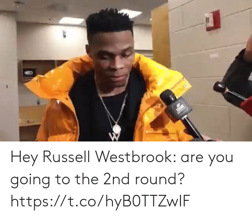 Russell Westbrook, Sports, and You: Hey Russell Westbrook: are you going to the 2nd round? https://t.co/hyB0TTZwIF