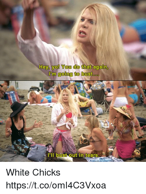 Quotes from the movie white chicks — photo 10