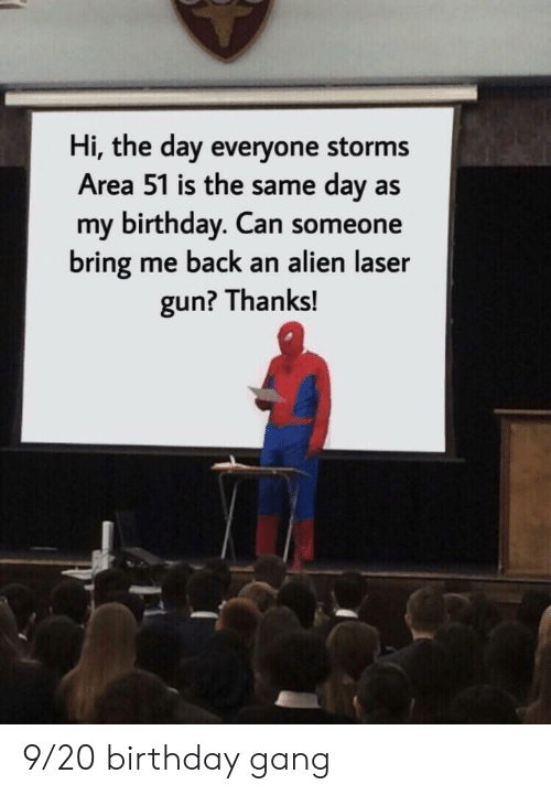 Hi The Day Everyone Storms Area 51 Is The Same Day As My - roblox area 51 guns