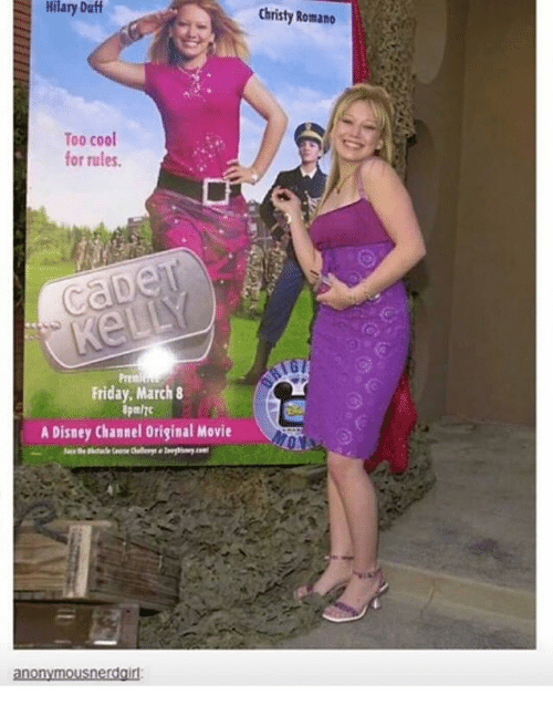 Hilary: Hilary Daff  Christy Romano  Too cool  for rules  16  Friday, March 8  A Disney Channel Original Movie  anonymousnerdgi
