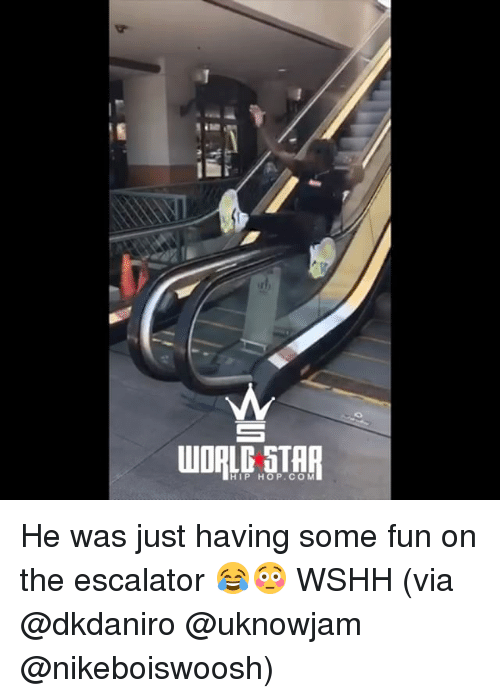 Memes, Wshh, and Hip Hop: HIP HOP.CO M He was just having some fun on the escalator 😂😳 WSHH (via @dkdaniro @uknowjam @nikeboiswoosh)