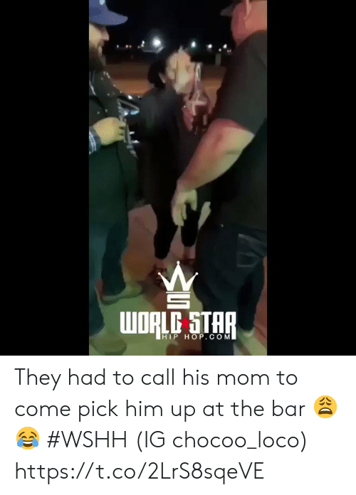 loco: HIP HOP. CONM They had to call his mom to come pick him up at the bar 😩😂 #WSHH (IG chocoo_loco) https://t.co/2LrS8sqeVE