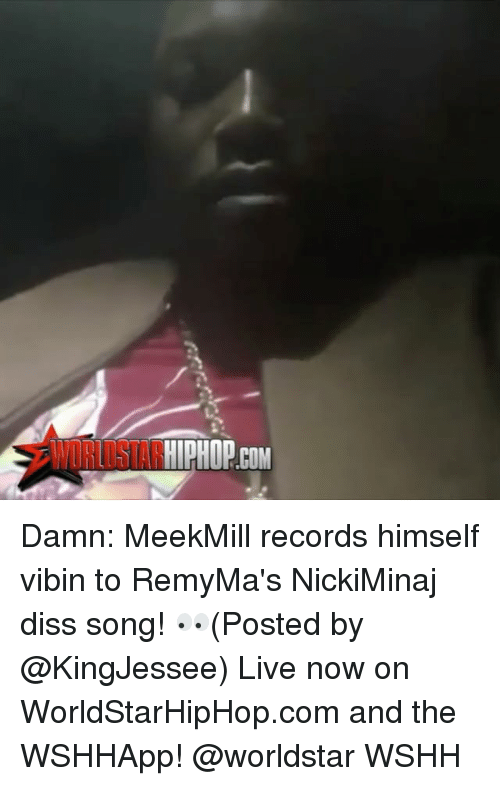 Dissed: HIPHOP COM Damn: MeekMill records himself vibin to RemyMa's NickiMinaj diss song! 👀(Posted by @KingJessee) Live now on WorldStarHipHop.com and the WSHHApp! @worldstar WSHH