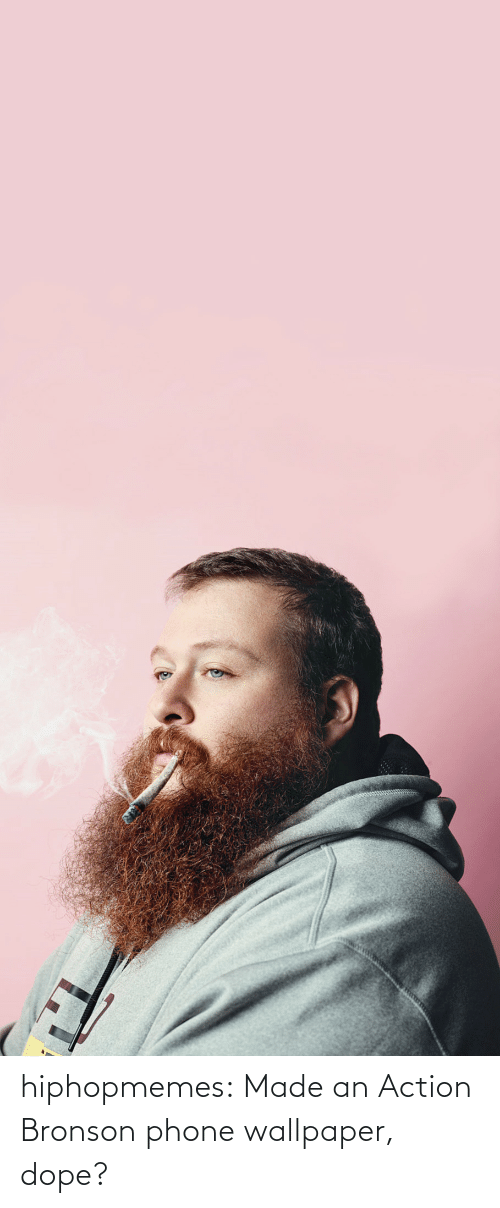 dope: hiphopmemes:  Made an Action Bronson phone wallpaper, dope?