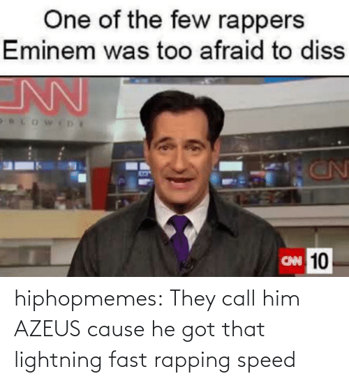speed: hiphopmemes:  They call him AZEUS cause he got that lightning fast rapping speed