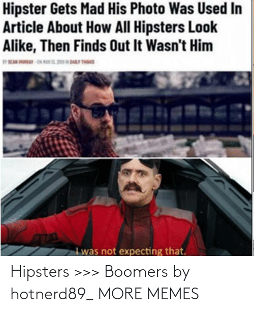 boomers: Hipsters >>> Boomers by hotnerd89_ MORE MEMES