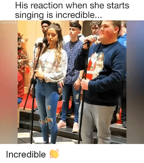 Singing, She, and Incredible: His reaction when she starts  singing is incredible  Cohmedy Incredible 👏