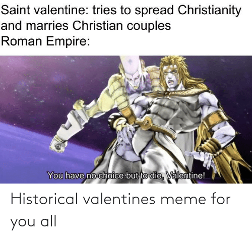valentines meme: Historical valentines meme for you all
